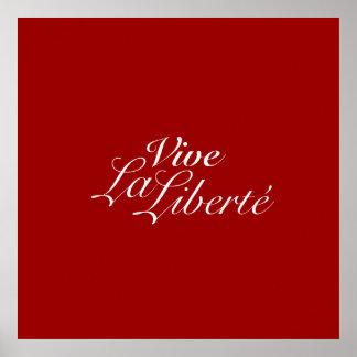 Vive La Liberté - Let Freedom Live - French Print