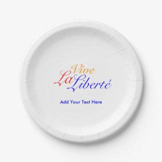 Vive La Liberté - Long Live Freedom - French Paper Plate