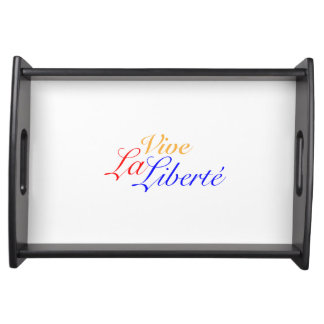 Vive La Liberté - Long Live Freedom - French Serving Tray