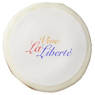 Vive La Liberté - Long Live Freedom - French Sugar Cookie