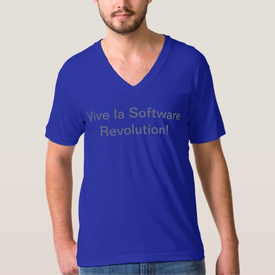 Vive la Software Revolution T-Shirt