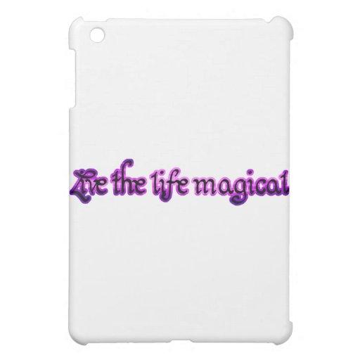 Vive la vida mágica