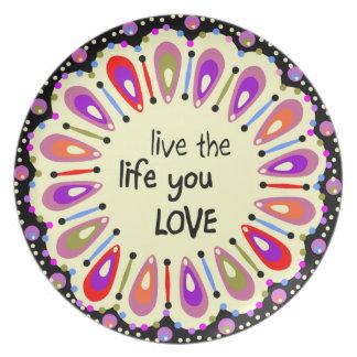 Vive la vida que usted ama la placa platos para fiestas