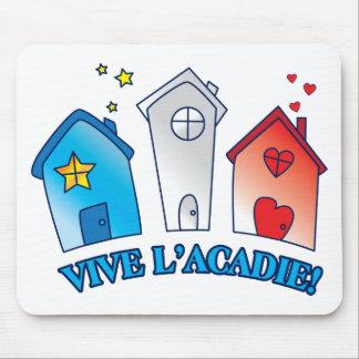 """Vive L'acadie """" Maison"""" Mouse Pad"""