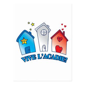 """Vive L'acadie """" Maison"""" Postcard"""