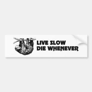 Vive lento muere siempre que la pegatina para el pegatina para auto