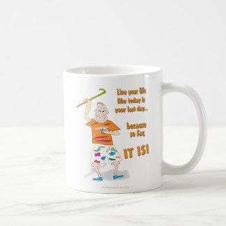 Vive su vida como el hoy es el su día pasado taza de café