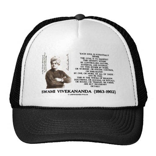 Vivekananda cada alma potencialmente divina esté l gorros