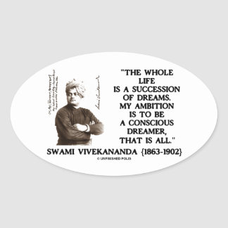 Vivekananda Whole Life Succession Dreams Ambition Oval Sticker
