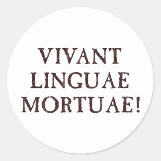Viven de largo las idiomas muertas - latín pegatina redonda
