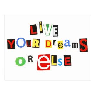 Viven sus sueños o bien postales