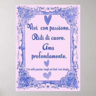 Vivi Con Passione Italian Language Wisdom Poster