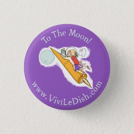 Vivi LeDish™ To The Moon Pin