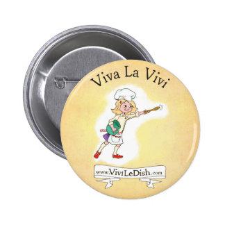 Vivi LeDish™ Viva La Vivi Pin