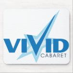 Vivid Cabaret Mouse Pad