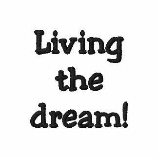 ¡Viviendo el sueño!