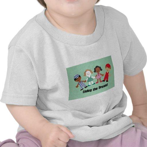 ¡Viviendo el sueño! Camisetas
