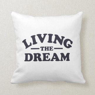 Viviendo el sueño cojin