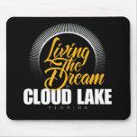 Viviendo el sueño en el lago cloud tapete de raton