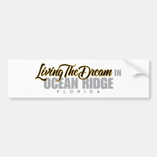 Viviendo el sueño en el océano Ridge Etiqueta De Parachoque