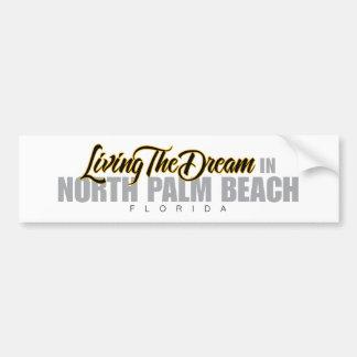 Viviendo el sueño en el Palm Beach del norte Pegatina De Parachoque