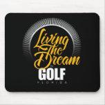 Viviendo el sueño en golf alfombrilla de ratón