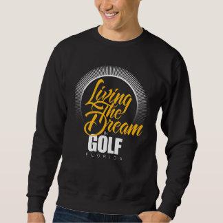 Viviendo el sueño en golf pulovers sudaderas