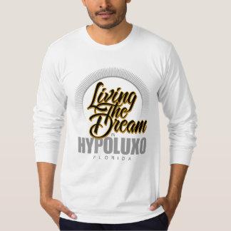 Viviendo el sueño en Hypoluxo Playera