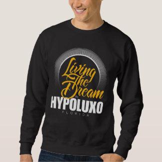 Viviendo el sueño en Hypoluxo Sudadera Con Capucha