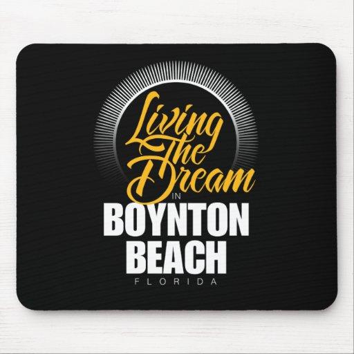 Viviendo el sueño en la playa de Boynton Alfombrillas De Raton