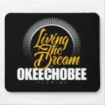 Viviendo el sueño en Okeechobee Tapete De Raton