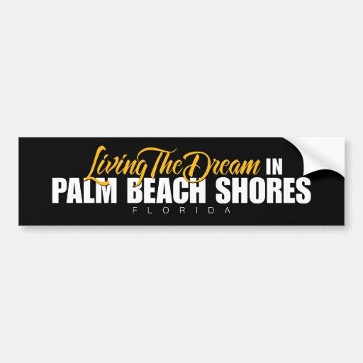 Viviendo el sueño en orillas del Palm Beach Etiqueta De Parachoque