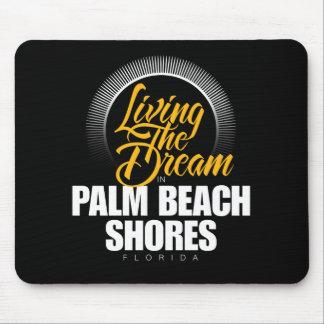 Viviendo el sueño en orillas del Palm Beach Tapetes De Raton