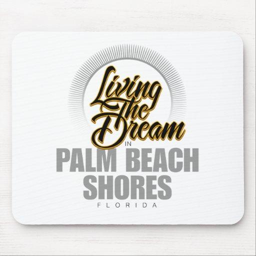 Viviendo el sueño en orillas del Palm Beach Tapete De Ratón