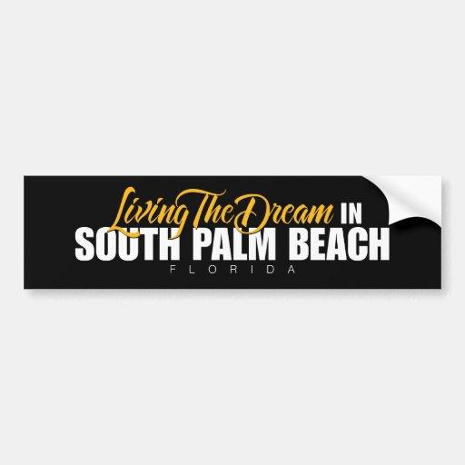 Viviendo el sueño en Palm Beach del sur Pegatina De Parachoque