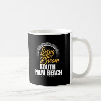 Viviendo el sueño en Palm Beach del sur Taza De Café