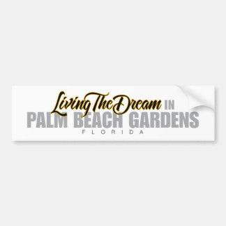 Viviendo el sueño en Palm Beach Gardens Pegatina De Parachoque