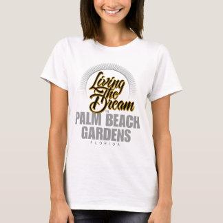 Viviendo el sueño en Palm Beach Gardens Playera