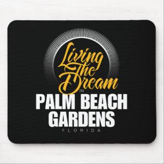 Viviendo el sueño en Palm Beach Gardens Tapetes De Raton
