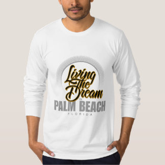 Viviendo el sueño en Palm Beach Playera