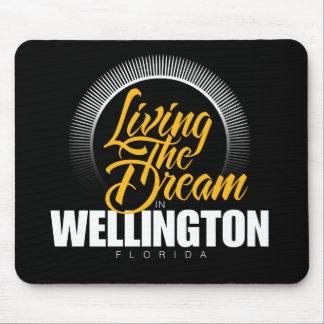 Viviendo el sueño en Wellington Tapetes De Ratones