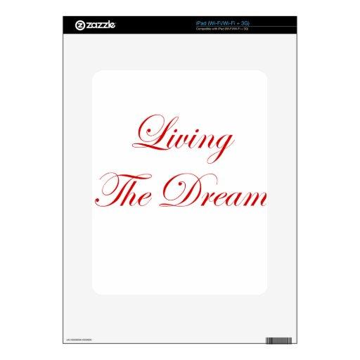 Viviendo el sueño skin para el iPad