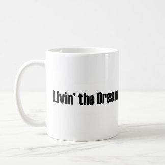 Viviendo el sueño taza