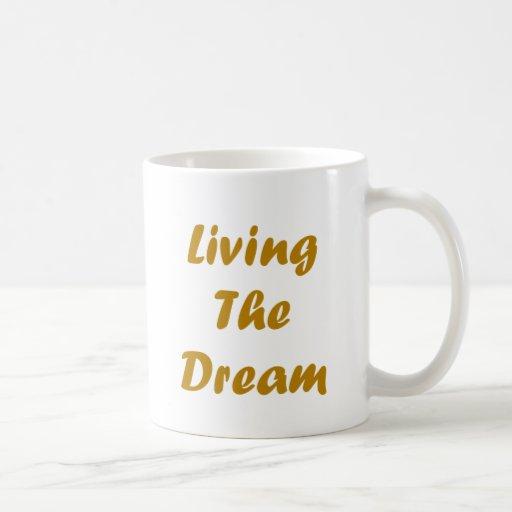 Viviendo el sueño taza clásica