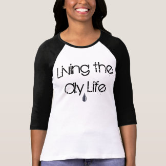 Viviendo la camiseta aceitosa de la vida