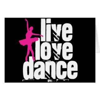 Vivo, amor, bailarina de la danza tarjeta de felicitación