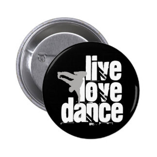 Vivo, amor, danza pin redondo de 2 pulgadas