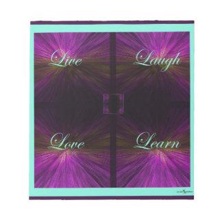 Vivo, amor, risa, aprenda - la púrpura bloc de notas