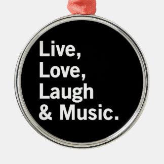 Vivo, amor, risa y música adorno redondo plateado