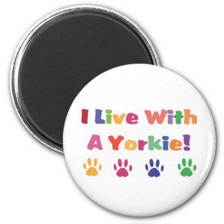 Vivo con un Yorkie Imán Redondo 5 Cm